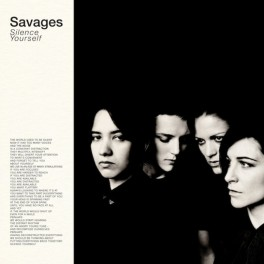Savages_Silence yourself